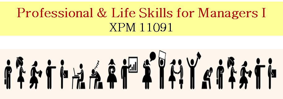 XPM 11091 Professional & Life Skill for Managers I